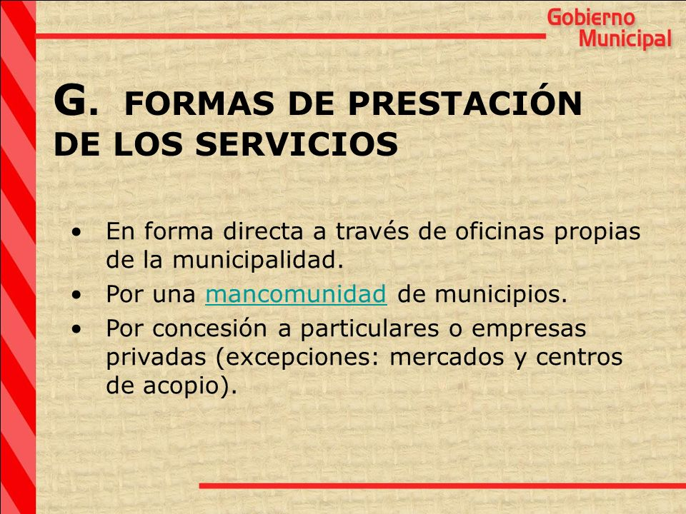 G. FORMAS DE PRESTACIÓN DE LOS SERVICIOS
