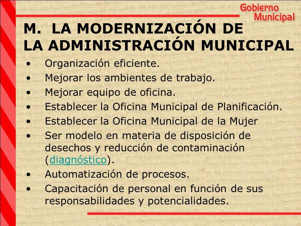 M. LA MODERNIZACIÓN DE LA ADMINISTRACIÓN MUNICIPAL