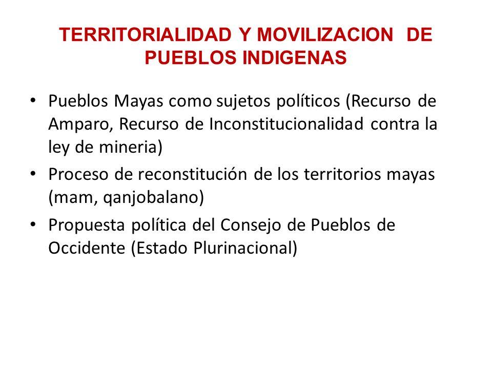 TERRITORIALIDAD Y MOVILIZACION DE PUEBLOS INDIGENAS
