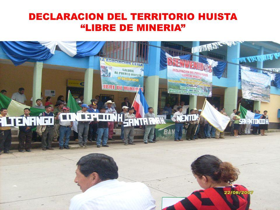 DECLARACION DEL TERRITORIO HUISTA LIBRE DE MINERIA