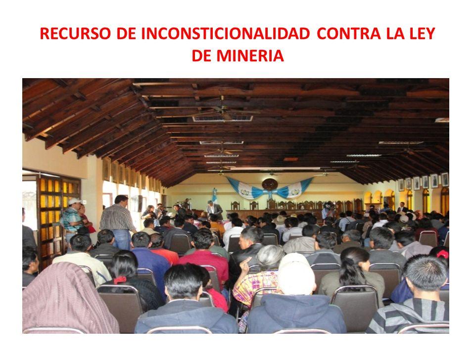RECURSO DE INCONSTICIONALIDAD CONTRA LA LEY DE MINERIA