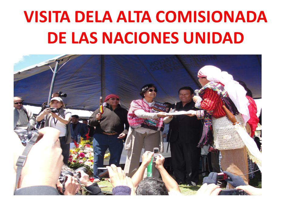 VISITA DELA ALTA COMISIONADA DE LAS NACIONES UNIDAD
