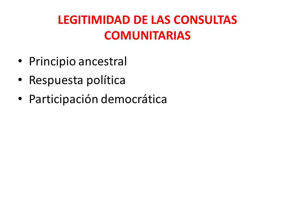 LEGITIMIDAD DE LAS CONSULTAS COMUNITARIAS