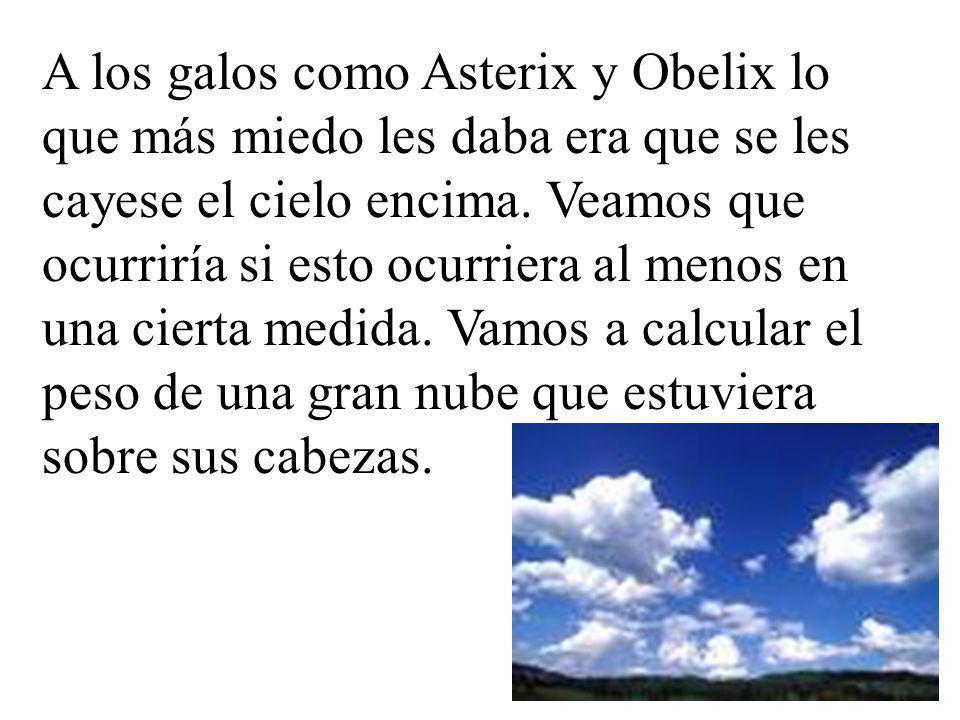 A los galos como Asterix y Obelix lo que más miedo les daba era que se les cayese el cielo encima.