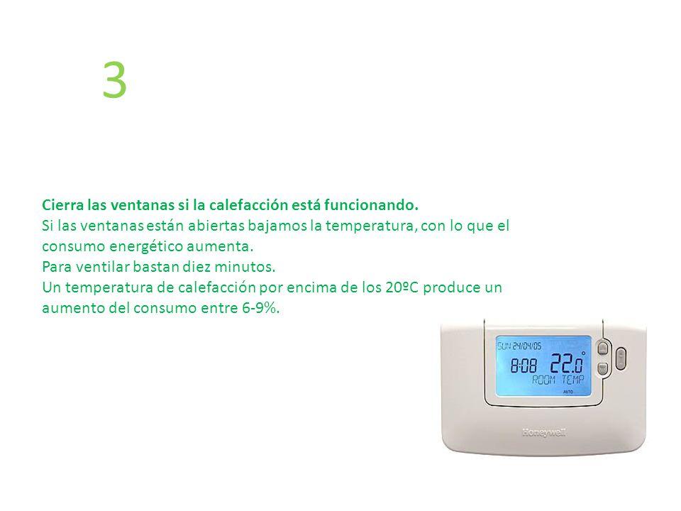 3 Cierra las ventanas si la calefacción está funcionando.