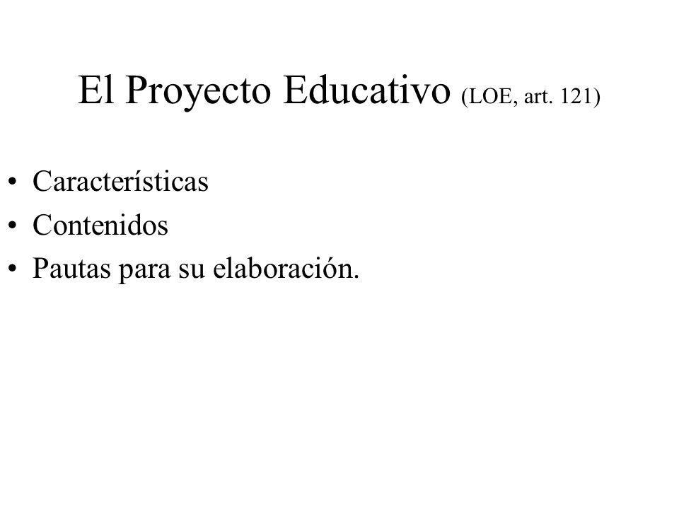 El Proyecto Educativo (LOE, art. 121)