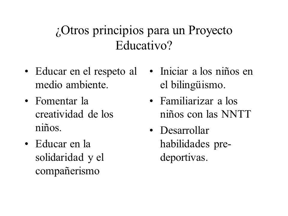 ¿Otros principios para un Proyecto Educativo