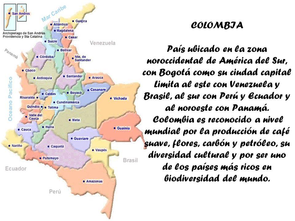 COLOMBIA País ubicado en la zona noroccidental de América del Sur, con Bogotá como su ciudad capital Limita al este con Venezuela y Brasil, al sur con Perú y Ecuador y al noroeste con Panamá.