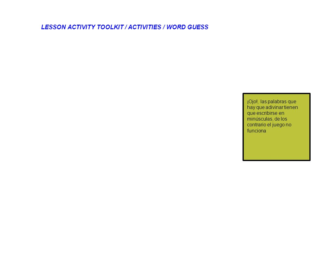 LESSON ACTIVITY TOOLKIT / ACTIVITIES / WORD GUESS
