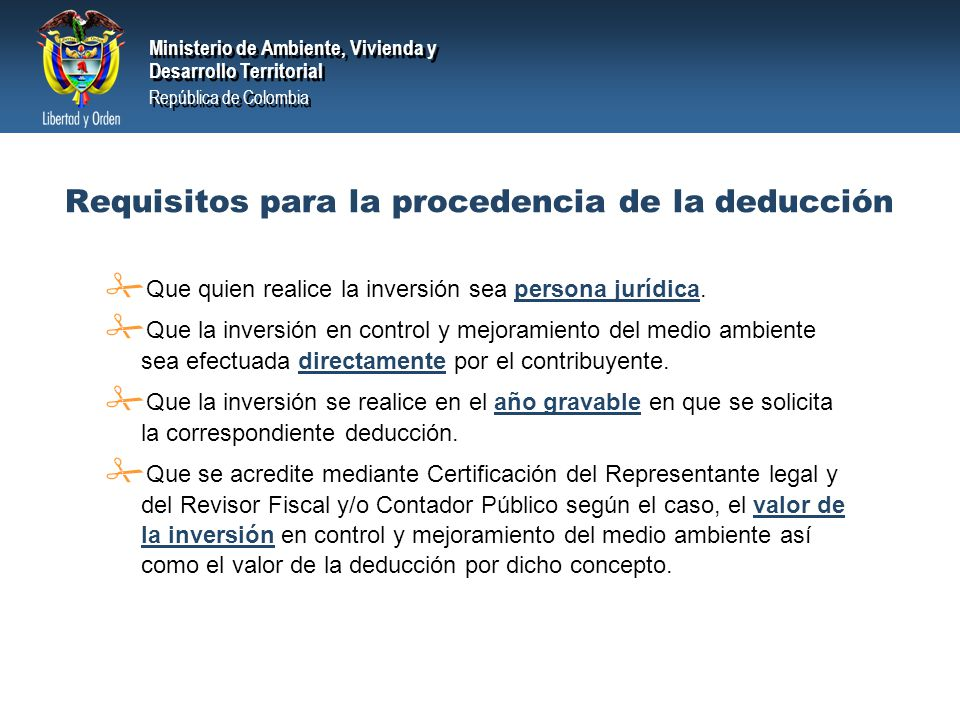 Requisitos para la procedencia de la deducción