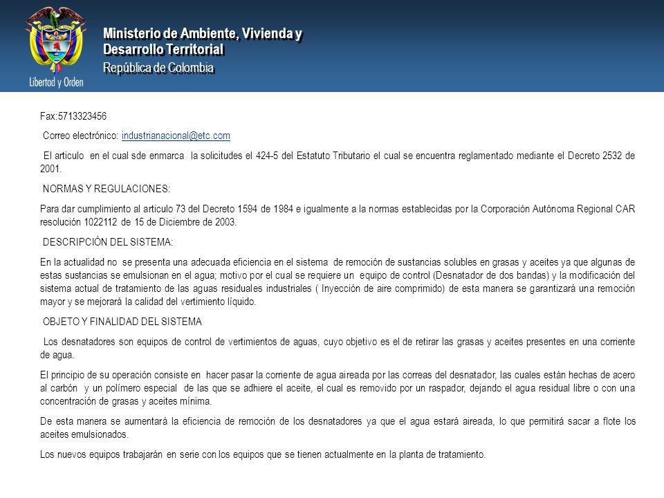 Fax:5713323456 Correo electrónico: industrianacional@etc.com.