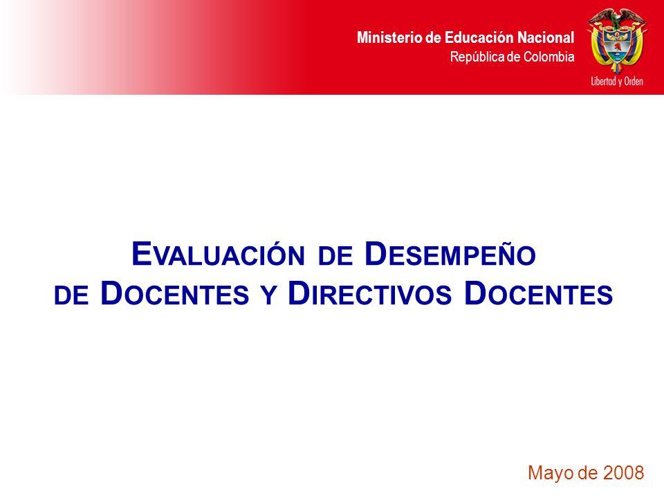 Evaluación de Desempeño de Docentes y Directivos Docentes