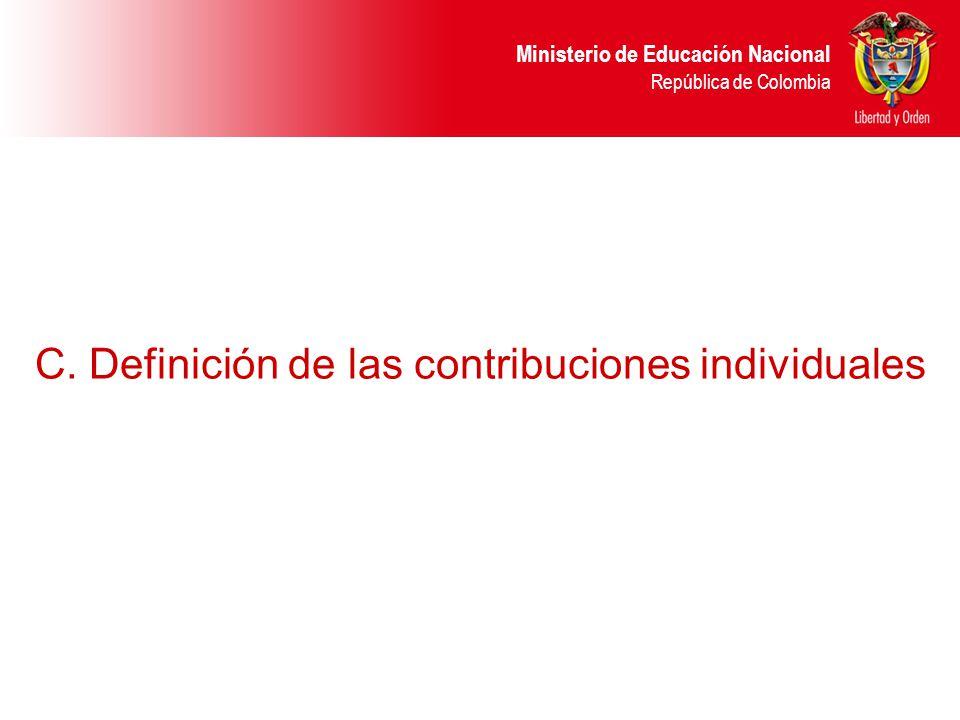 C. Definición de las contribuciones individuales