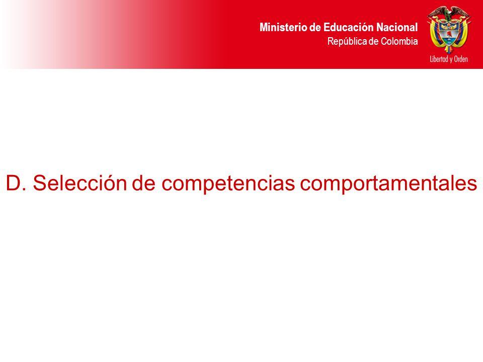 D. Selección de competencias comportamentales