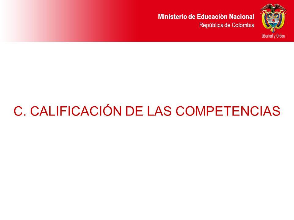 C. CALIFICACIÓN DE LAS COMPETENCIAS