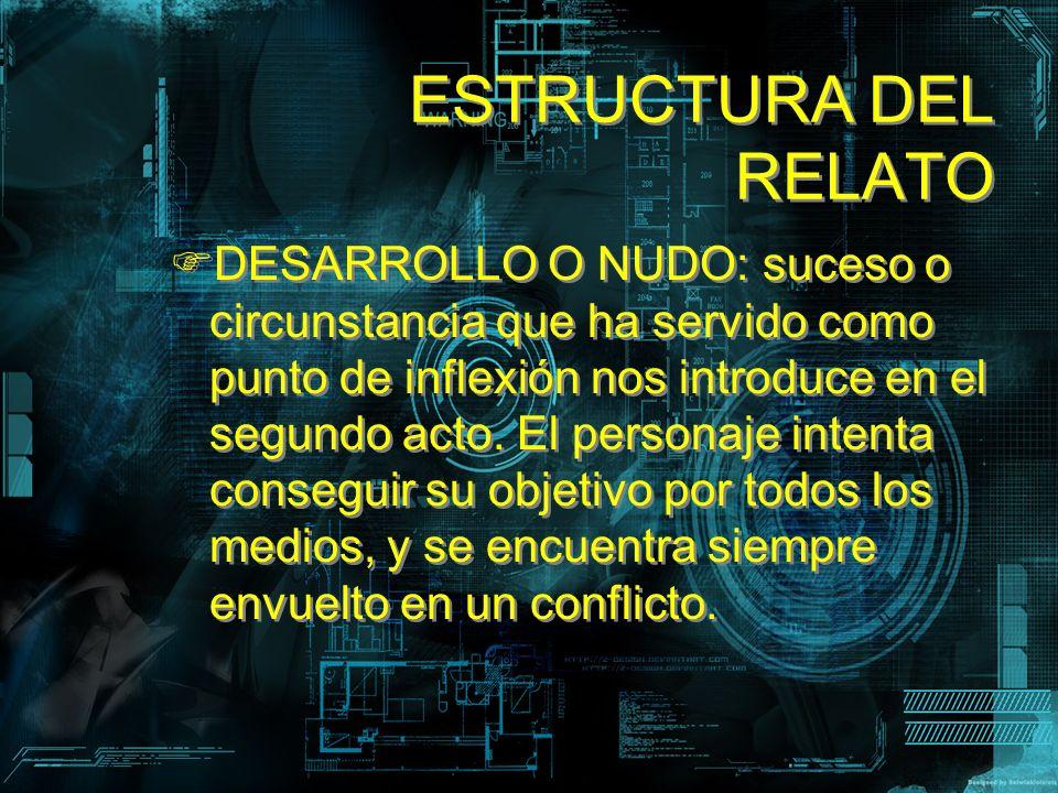 ESTRUCTURA DEL RELATO