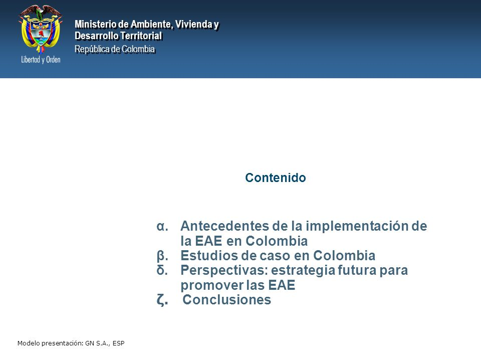 α. Antecedentes de la implementación de la EAE en Colombia