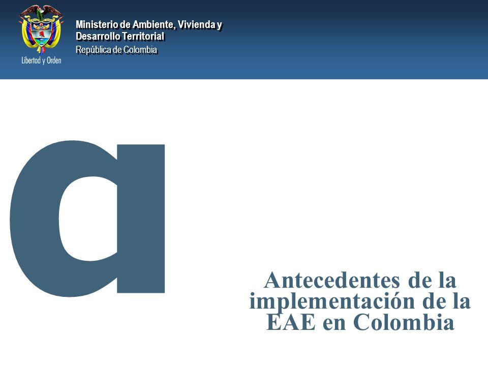 Antecedentes de la implementación de la EAE en Colombia