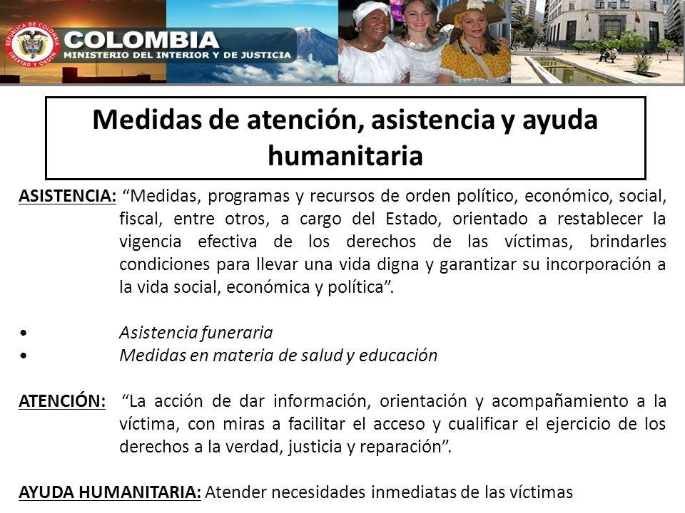 Medidas de atención, asistencia y ayuda humanitaria