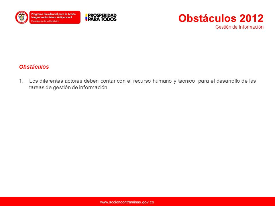 Obstáculos 2012 Gestión de Información. Obstáculos.