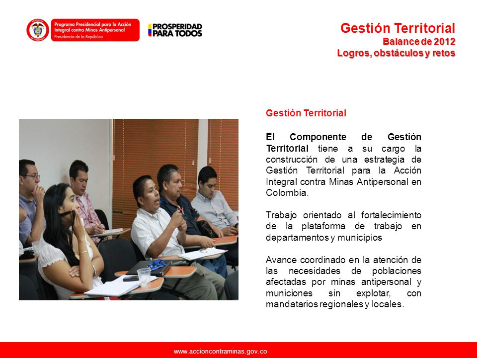 Gestión Territorial Balance de 2012. Logros, obstáculos y retos. Gestión Territorial.