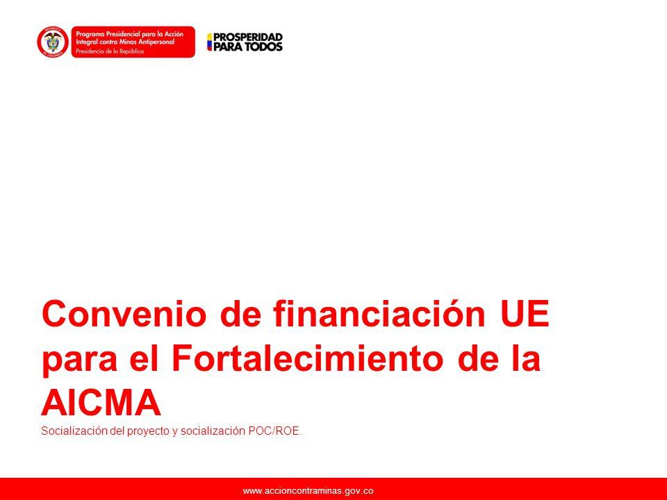 Convenio de financiación UE para el Fortalecimiento de la AICMA