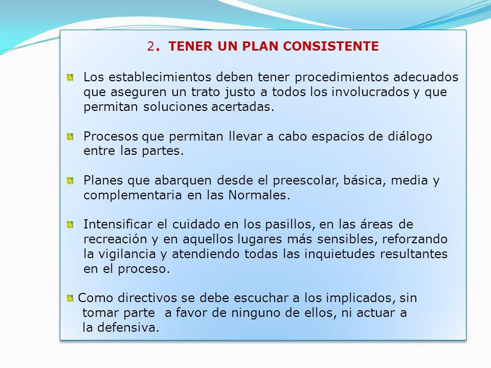 2. TENER UN PLAN CONSISTENTE