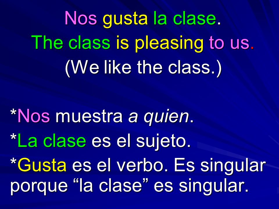 The class is pleasing to us.