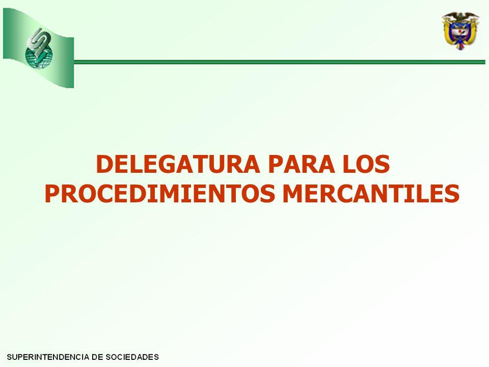 DELEGATURA PARA LOS PROCEDIMIENTOS MERCANTILES