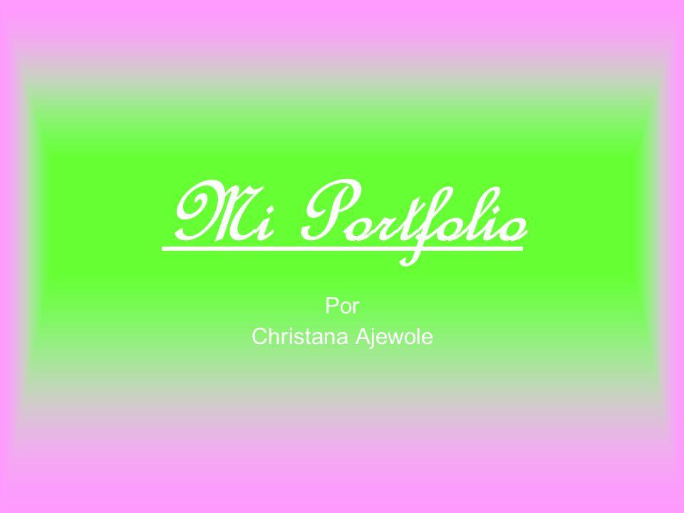 Mi Portfolio Por Christana Ajewole