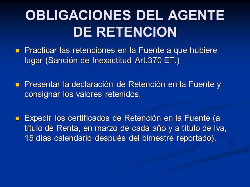 OBLIGACIONES DEL AGENTE DE RETENCION