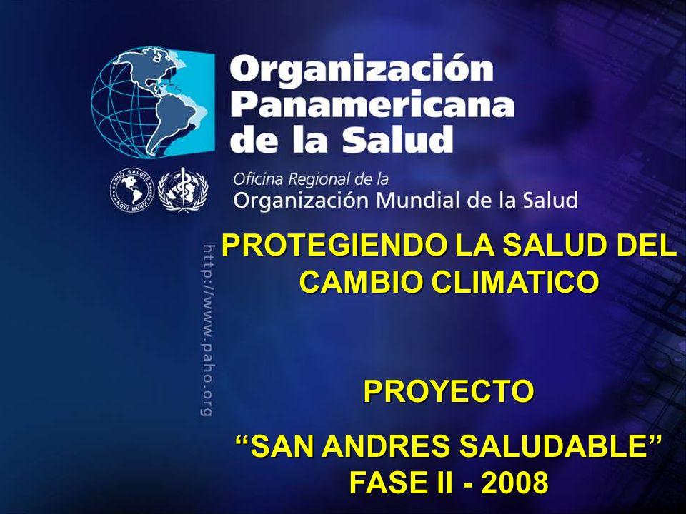 PROTEGIENDO LA SALUD DEL CAMBIO CLIMATICO