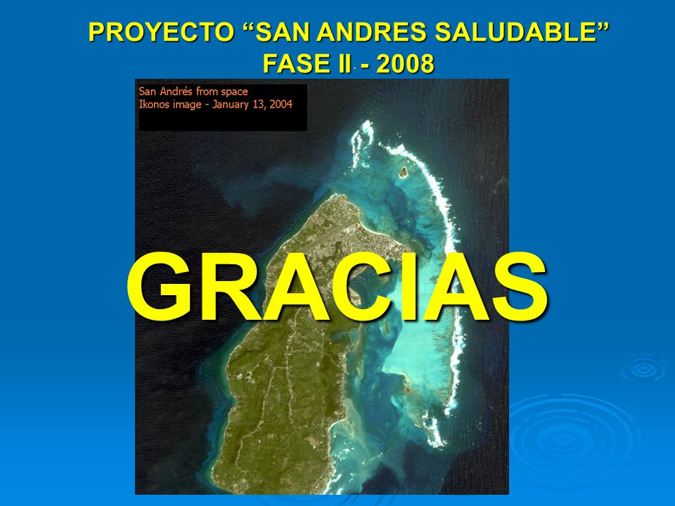 PROYECTO SAN ANDRES SALUDABLE FASE II - 2008