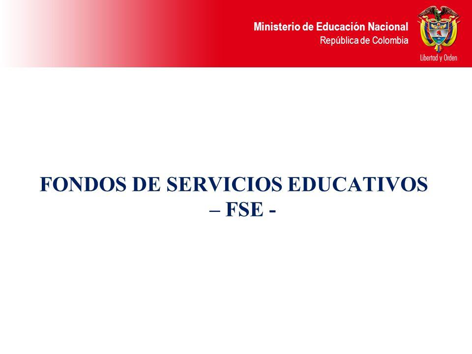 FONDOS DE SERVICIOS EDUCATIVOS – FSE -