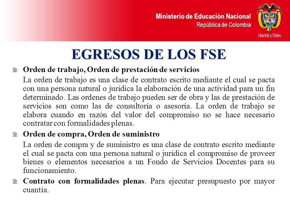 EGRESOS DE LOS FSE Orden de trabajo, Orden de prestación de servicios
