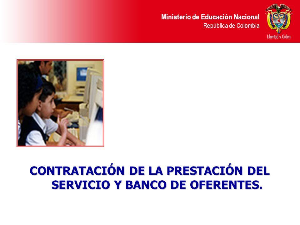 CONTRATACIÓN DE LA PRESTACIÓN DEL SERVICIO Y BANCO DE OFERENTES.