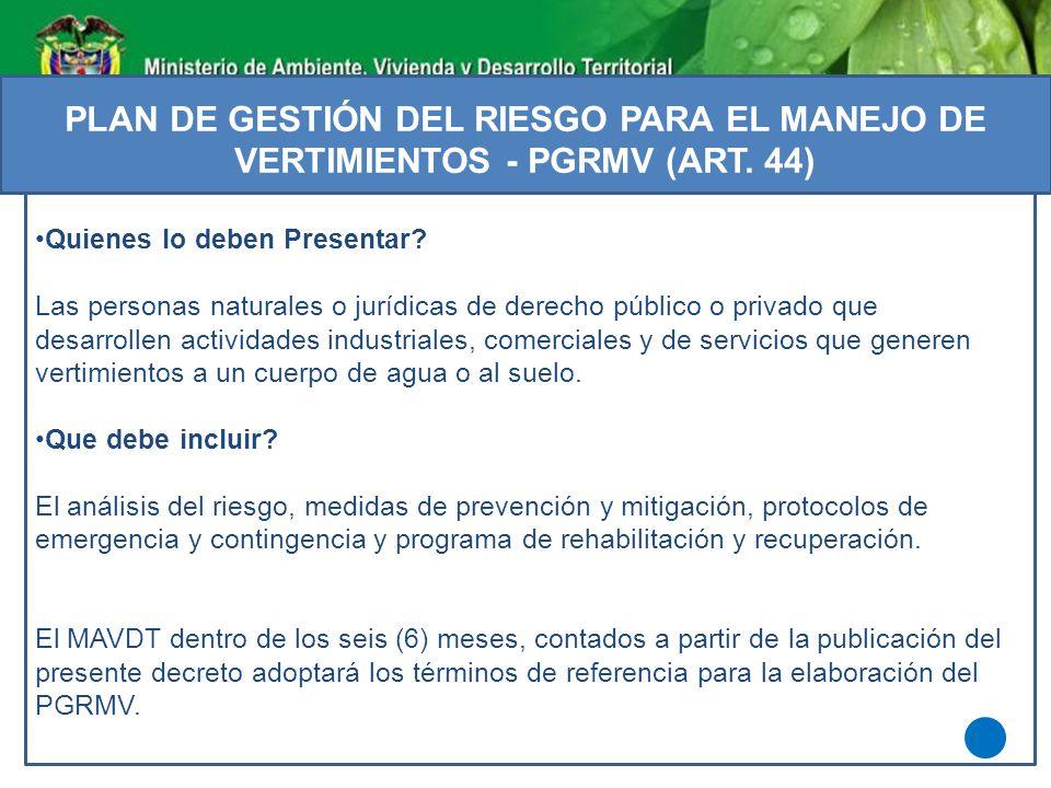 PLAN DE GESTIÓN DEL RIESGO PARA EL MANEJO DE VERTIMIENTOS - PGRMV (ART