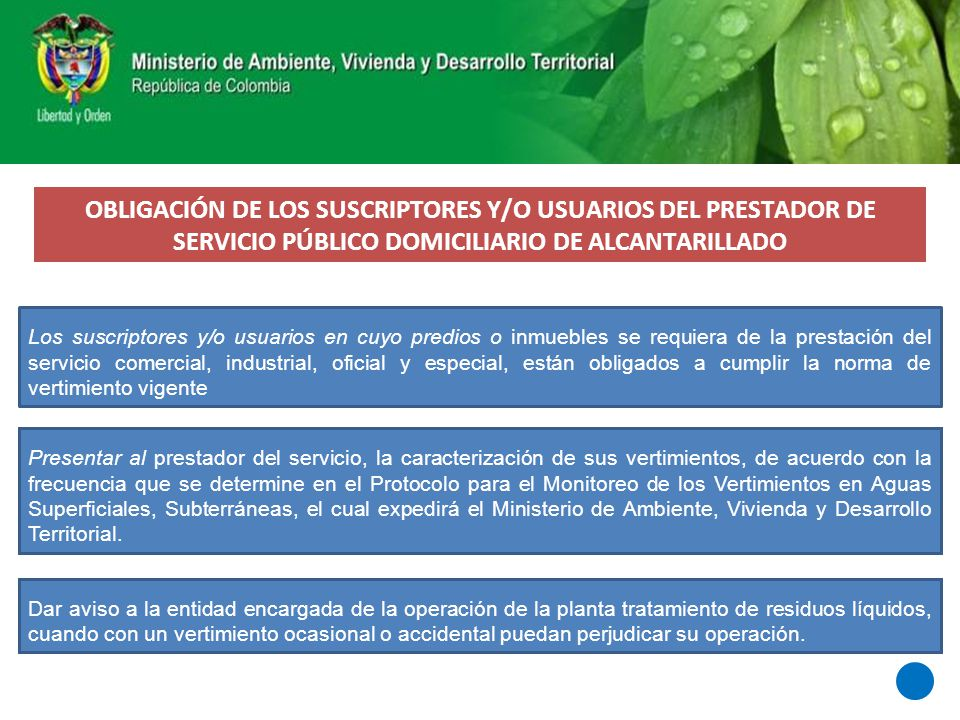 OBLIGACIÓN DE LOS SUSCRIPTORES Y/O USUARIOS DEL PRESTADOR DE SERVICIO PÚBLICO DOMICILIARIO DE ALCANTARILLADO
