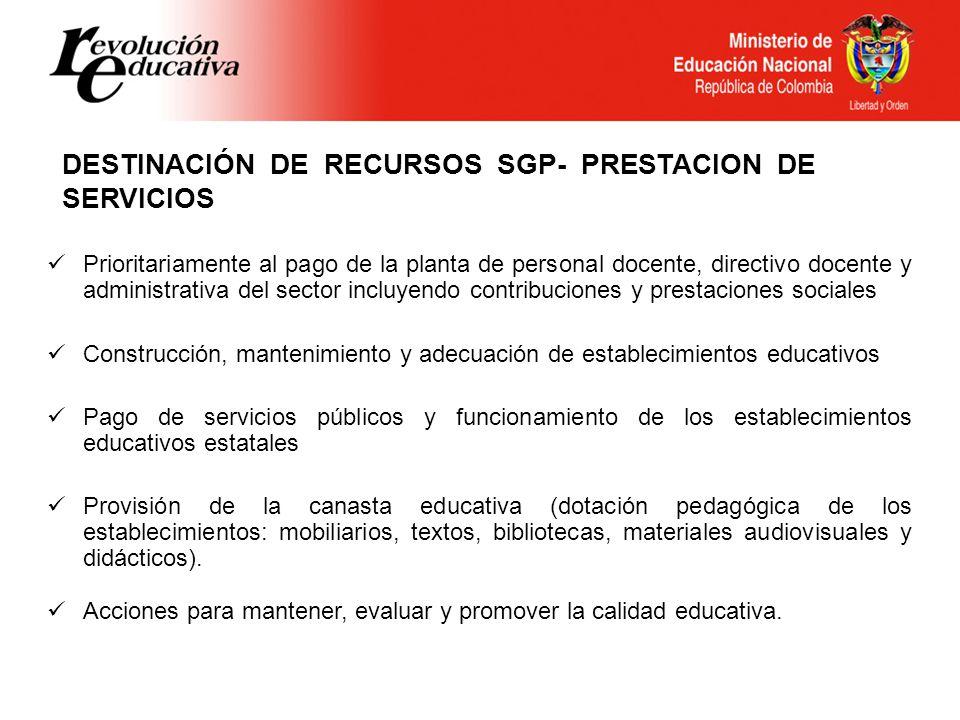DESTINACIÓN DE RECURSOS SGP- PRESTACION DE SERVICIOS