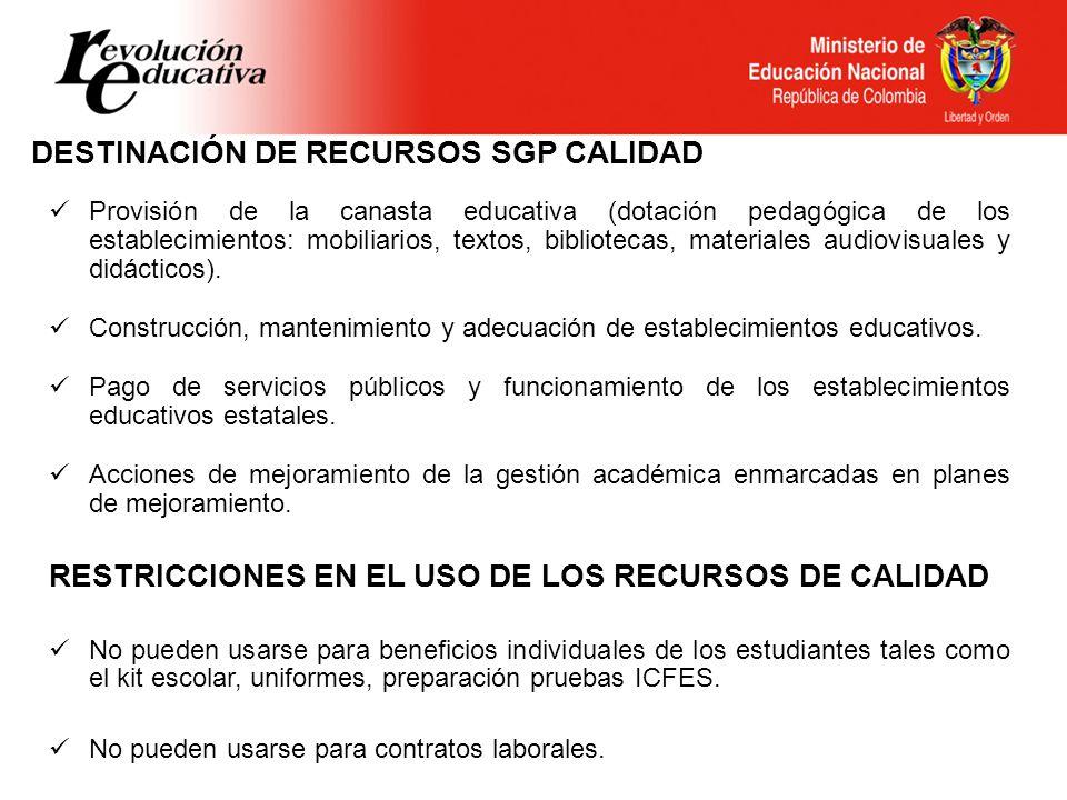 DESTINACIÓN DE RECURSOS SGP CALIDAD
