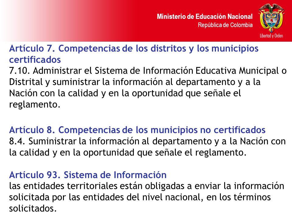 Artículo 7. Competencias de los distritos y los municipios certificados