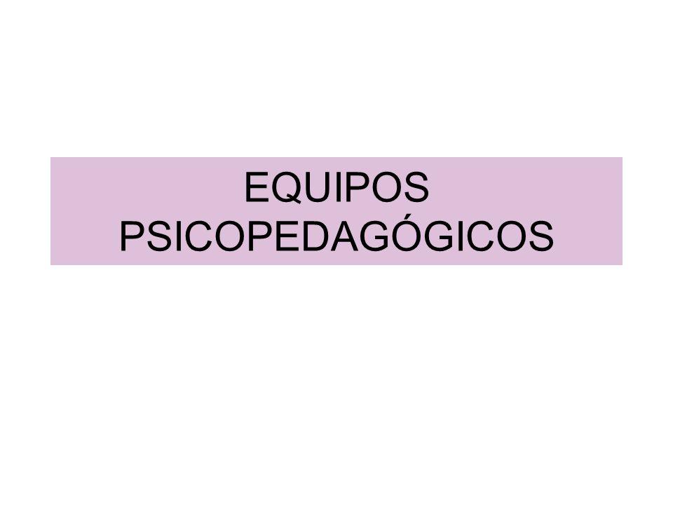 EQUIPOS PSICOPEDAGÓGICOS