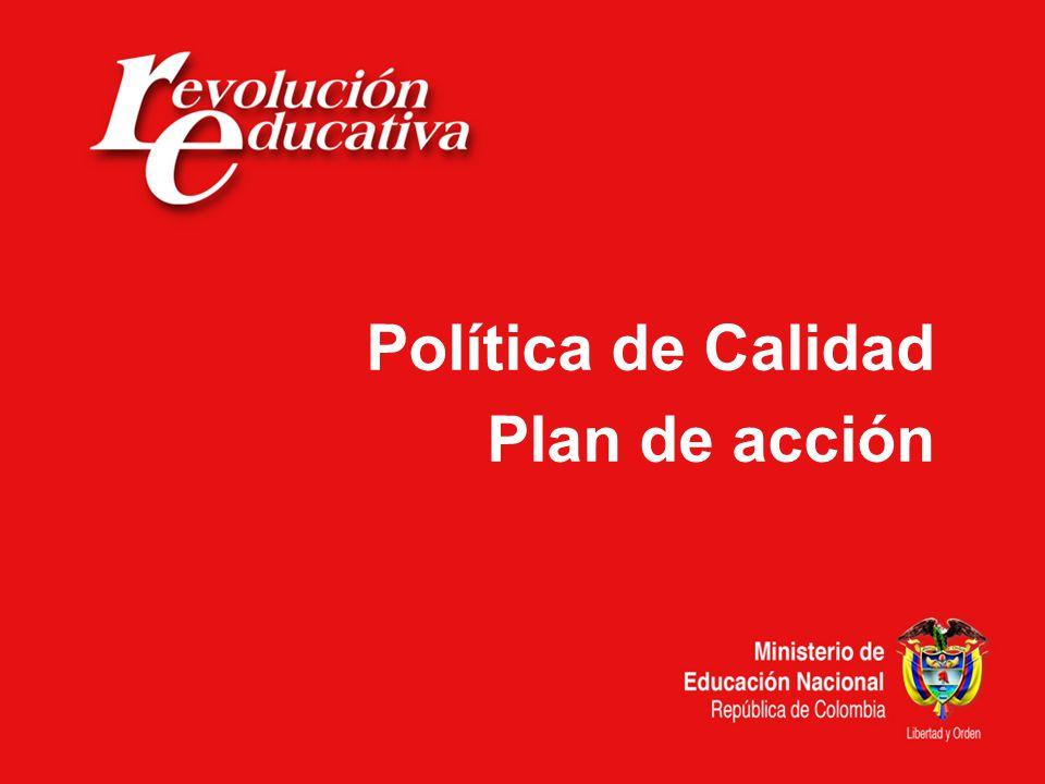 Política de Calidad Plan de acción
