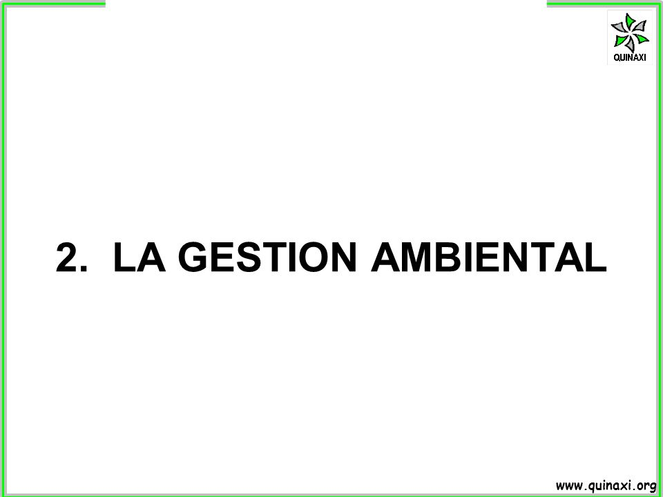 2. LA GESTION AMBIENTAL
