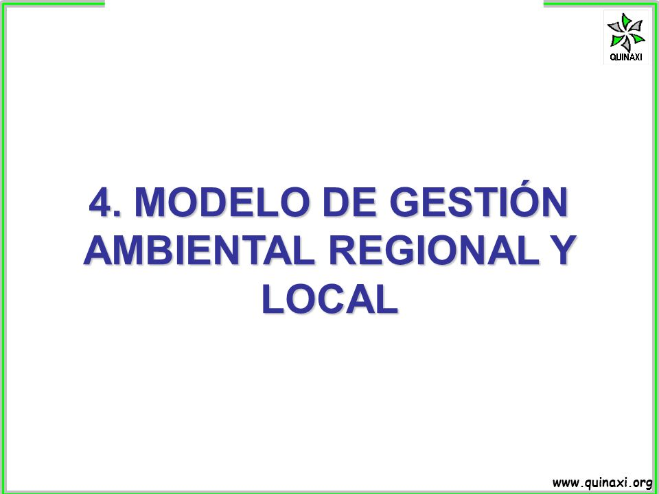 4. MODELO DE GESTIÓN AMBIENTAL REGIONAL Y LOCAL
