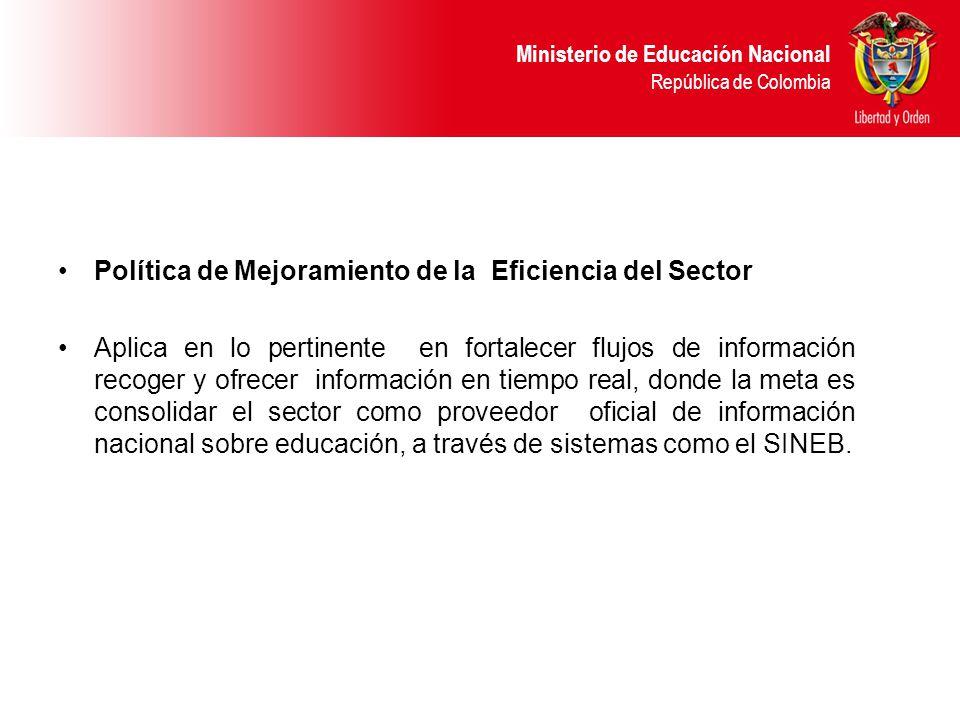 Política de Mejoramiento de la Eficiencia del Sector