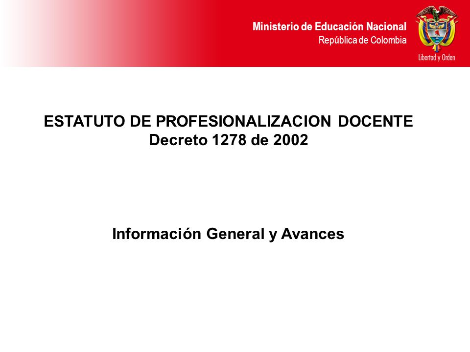 ESTATUTO DE PROFESIONALIZACION DOCENTE Información General y Avances