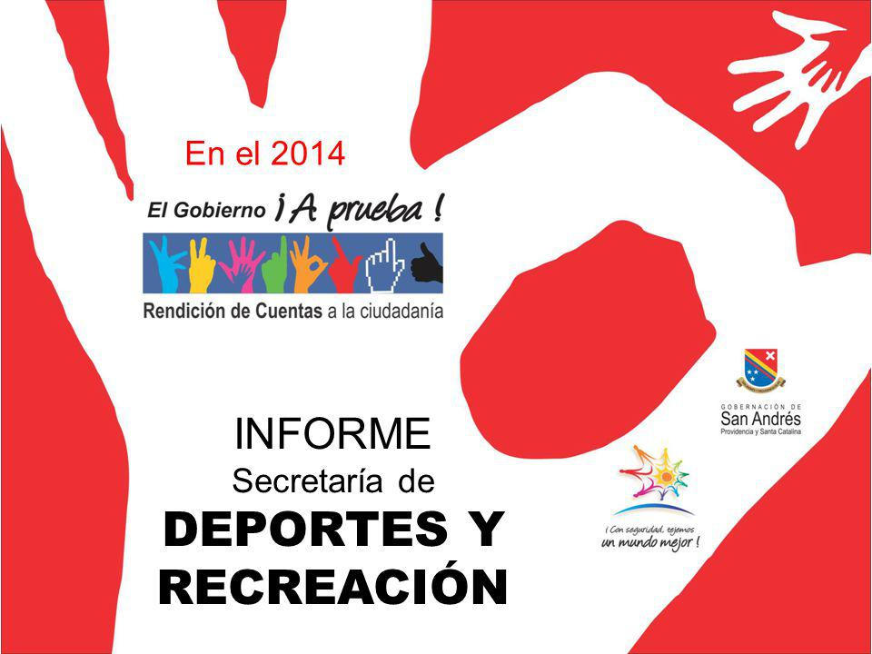 INFORME Secretaría de DEPORTES Y RECREACIÓN