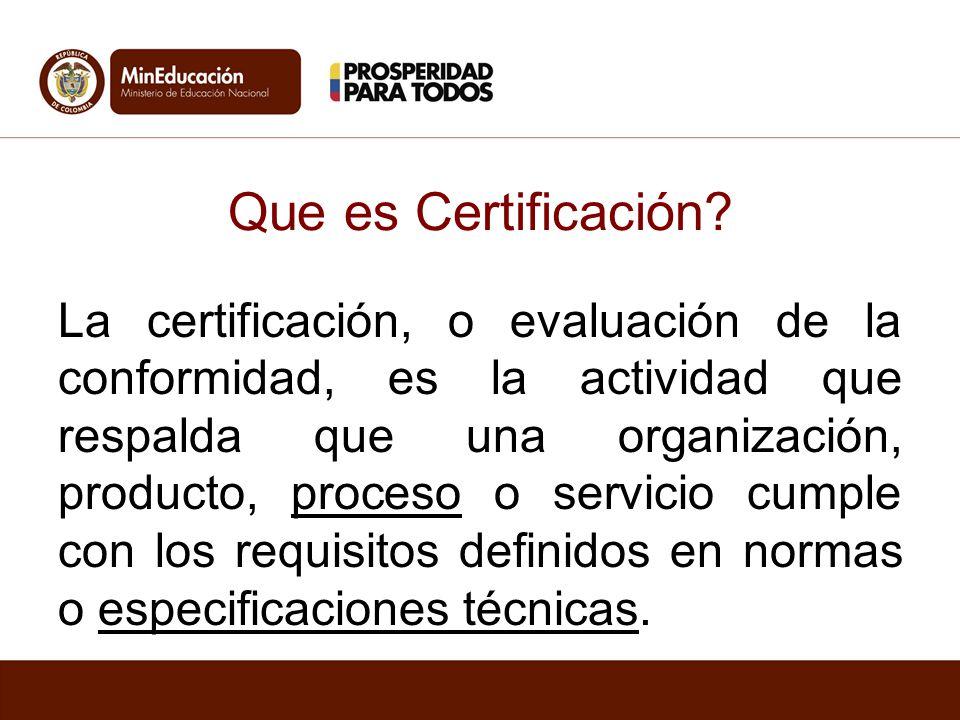 Que es Certificación