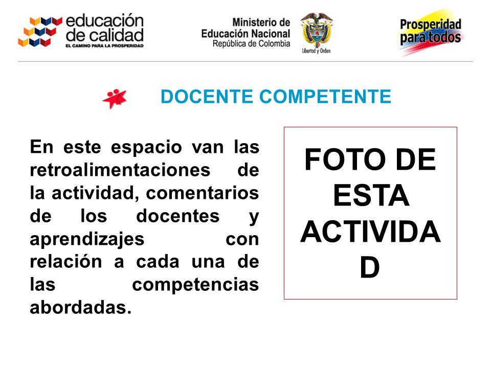FOTO DE ESTA ACTIVIDAD DOCENTE COMPETENTE